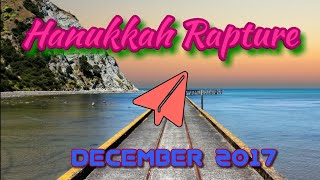 Rapture in Hanukkah, Time's up.