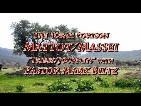 Saturday, July 22, 2017:  Tribes (Mattot) / Journey (Massei)