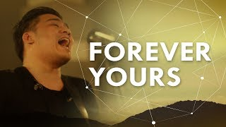JPCC Worship - Forever Yours (Official Music Video)