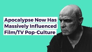 How 'Apocalypse Now' Has Massively Influenced Popular Culture - Movie Analysis