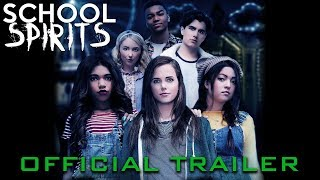 SCHOOL SPIRITS - OFFICIAL TRAILER