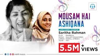 Mousam hai ashiqana.. Super hit song of LATA MANGESHKAR cover by saritha rahman