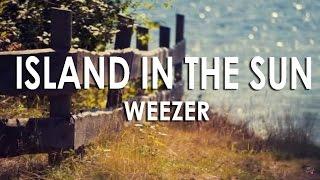 Island In The Sun Subtitulada Espa�ol E Ingl�s Weezer