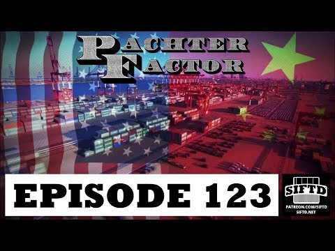 Pachter Factor Episode 123: Trump's Tariffs