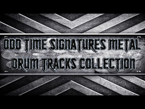 Odd Time Signatures Metal Drum Tracks Collection (HQ,HD)