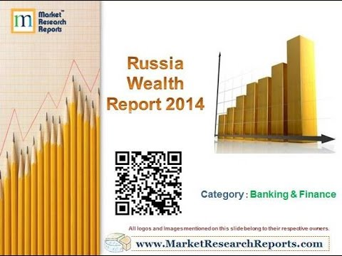 Russia Wealth Report 2014