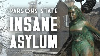 A Tour of the Parsons State Insane Asylum - Fallout 4 Lore