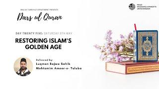 Daily Dars ul Quran: Restoring Islam's Golden Age