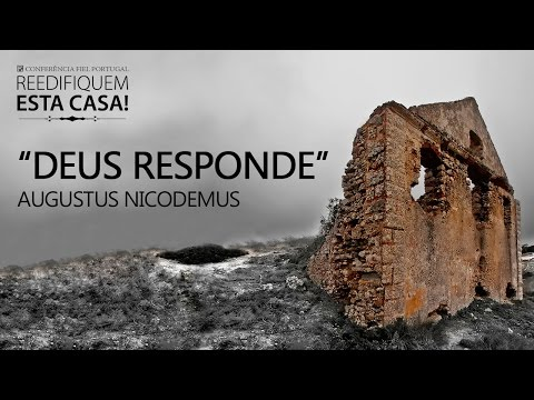Deus Responde - Augustus Nicodemus
