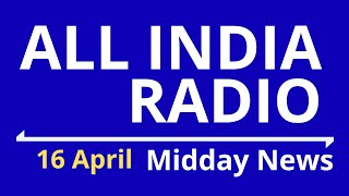 Midday News 16 Apr