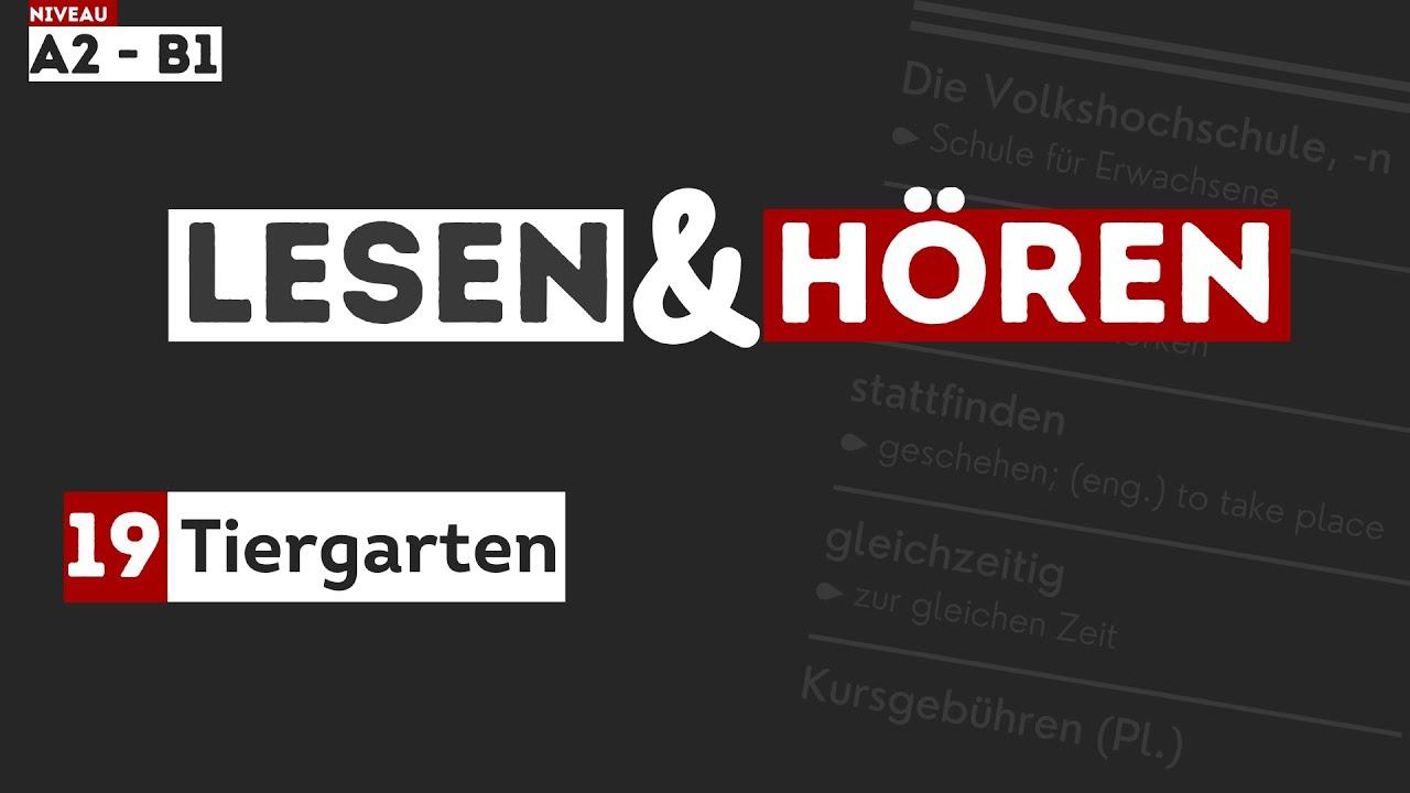 #208 Tiergarten | Deutsch lernen durch Hören | Hörverstehen A2-B1 - Zum Lesen & Hören - DldH
