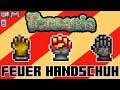 Alles über den FEUER HANDSCHUH! | Terraria Tutorial [Deutsch] (PC/Konsole/Handy)