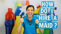 How to Hire a Maid - Top Tips for Homeowners