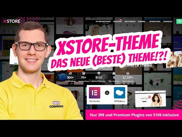 XStore Theme 🥇 Das neue Bestseller WooCommerce Theme für nur 39$? Mein Test, Erfahrung & Empfehlung!