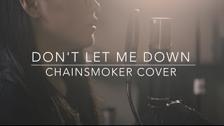 Don't Let Me Down - Chainsmokers [ Acoustic Cover ]