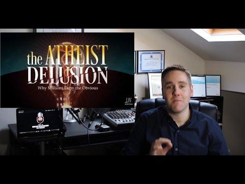youtube the atheist delusion