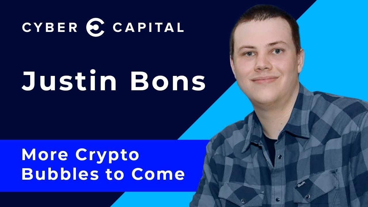 Justin Bons CyberCapital on Bitcoin bubble and crypto investment
