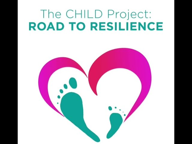The CHILD Project: Road to Resilience
