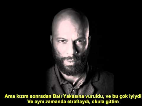 Common – I Used to Love H.E.R.(Türkçe Altyazılı)