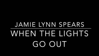 jamie lynn spears when the lights go out opry recordings