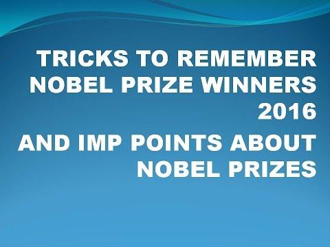 Tricks To Remember Nobel Prize Winners 2016 Easily
