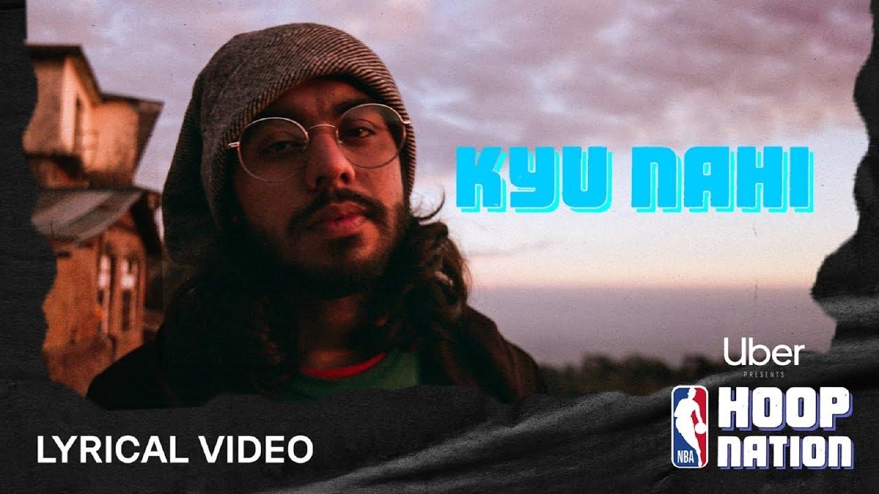 Kyu Nahi - Lyrical Video | Ft. Spitfire | RĀKHIS and NUKA | Uber X NBA Hoop Nation