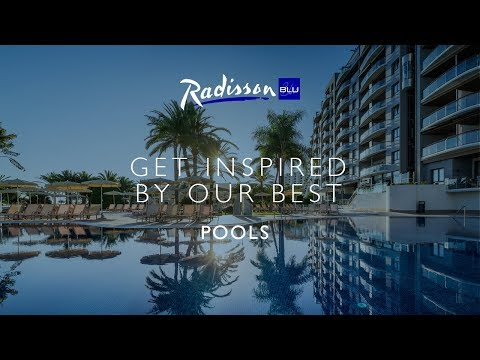 Get inspired by Radisson Blu's best pools