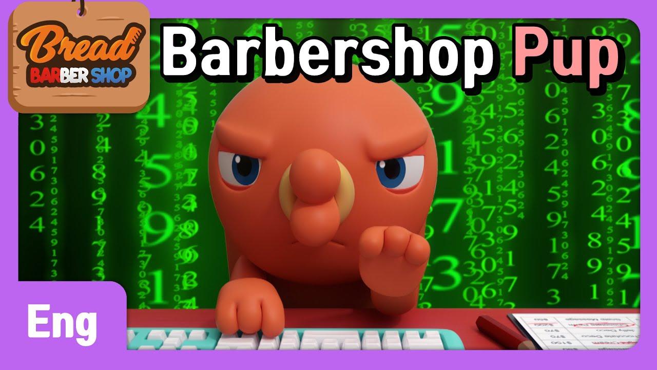 BreadBarbershop | EP30 | Barbershop Pup | Eng | animation/dessert/cartoon