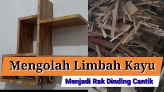 Mengubah Limbah Kayu Menjadi Rak Dinding Cantik | Diy Converts Wood Waste Into Beautiful Wall Shelve