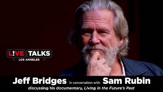 Jeff Bridges in conversation with Sam Rubin at Live Talks Los Angeles