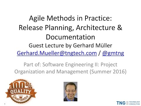 2016-06-29 - Agile Methods in Practice: Release Planning, Architecture & Documentation