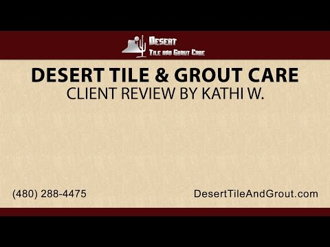Client Review by Kathi W. | Desert Tile and Grout