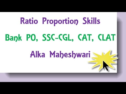 Ratio Proportion and Variations for Bank PO,SSC CGL, CAT, CLAT
