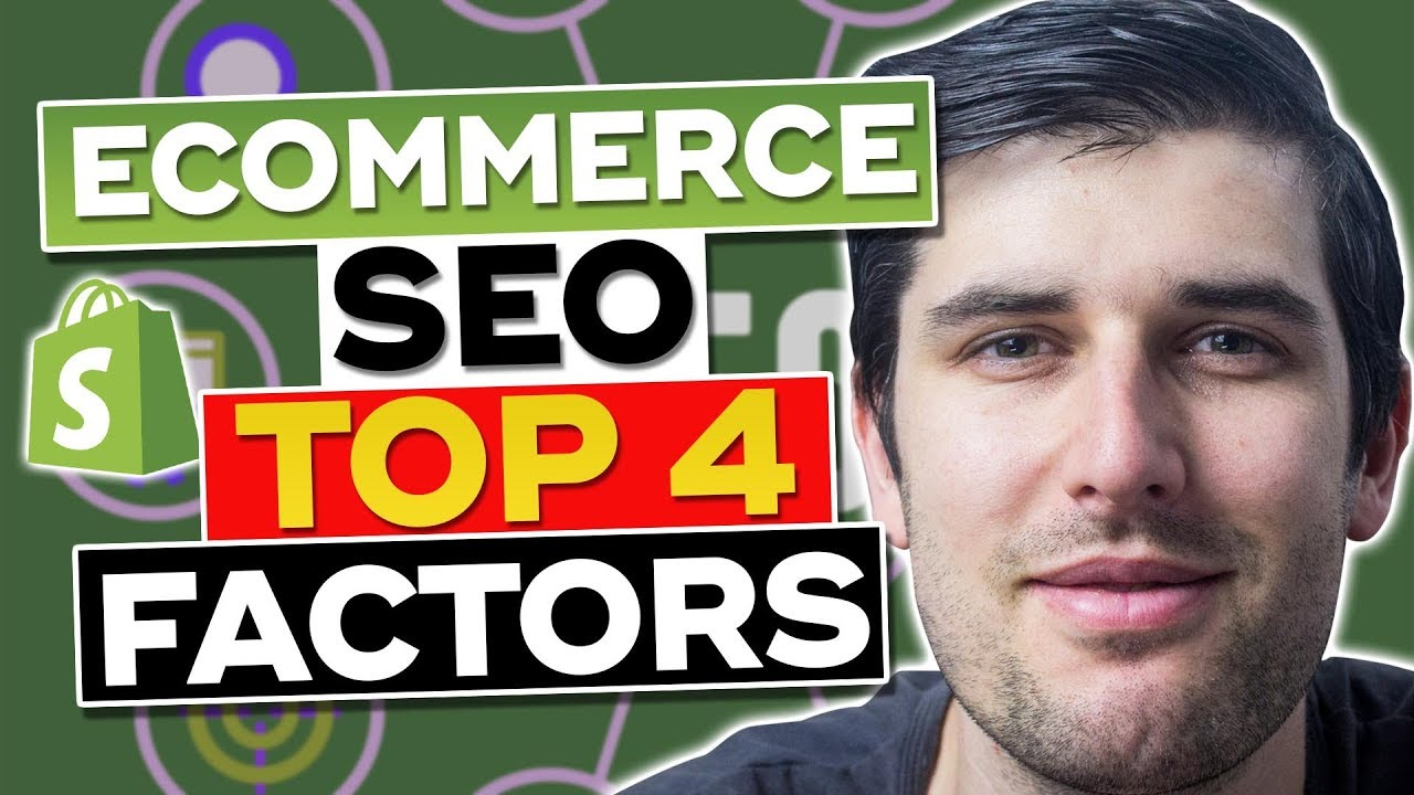 Ecommerce SEO - Get Traffic to Your Online Shopify Store 2019 [Top 3 Factors]