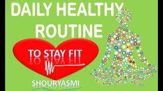 Daily healthy routine/how to stay healthy? - english