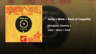 Jump + Move + Rock (A Cappella)