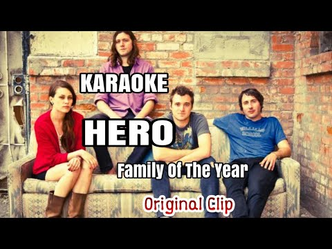 Hero - Family of the year - Karaoke Version