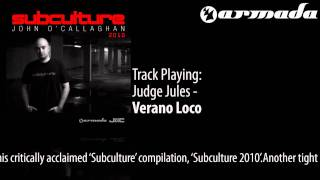 Judge Jules - Verano Loco (Ummet Ozcan Mix) [Subculture 2010 Album Previews]