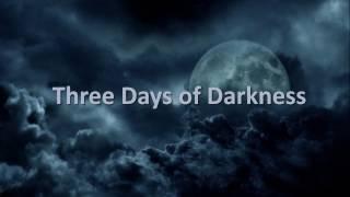 three-days-of-darkness-part-2