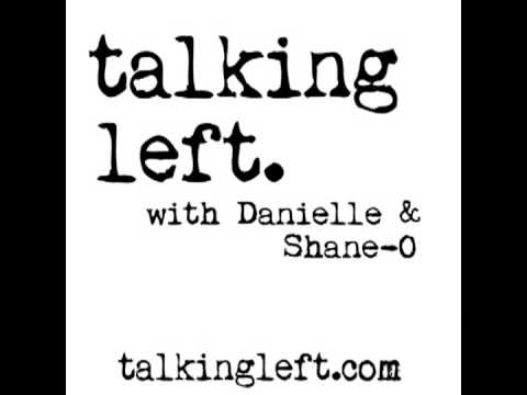 Talking Left 6-23-13 Hour 1