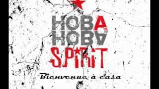 Hoba Hoba Spirit ~ Bienvenue à Casa AVEC PAROLES