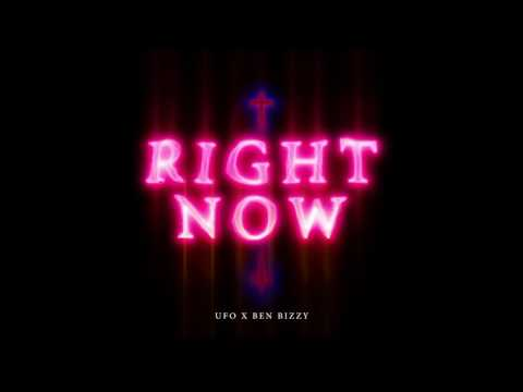 UFO - RIGHT NOW FT. BEN BIZZY (PROD.BY T-BIGGEST)