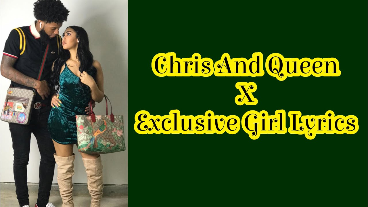 Chris And Queen - Exclusive Girl (Lyrics)