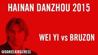 Hainan Danzhou 2015 Wei Yi vs Bruzon