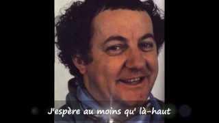 """Hommage à Coluche - Renaud  """"Putain de camion""""  (avec les paroles)"""
