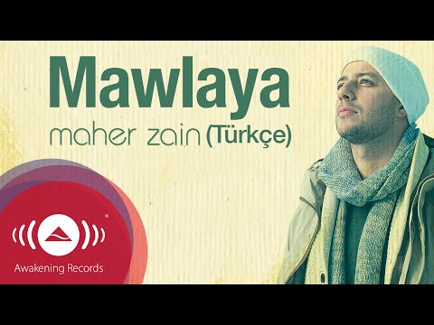 Maher Zain - Mawlaya (Turkish-Türkçe) | Official Lyric Video