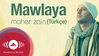 Gambar cover Maher Zain - Mawlaya (Turkish-Türkçe) | Official Lyric Video