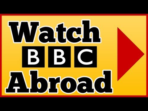 Watch BBC TV Abroad - or any UK TV iPlayer