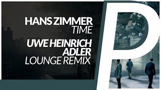 Gambar cover Hans Zimmer - Time [Uwe Heinrich Adler Lounge Remix]