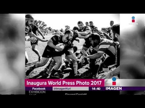 Se inaugura la World Press Photo 2017 | Noticias con Yuriria Sierra